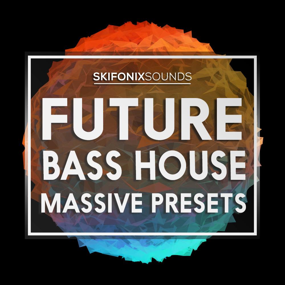 Skifonix Sounds Future Bass House Massive Presets ...