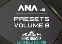 Sonic Academy ANA 2 Presets Vol 8 - Leftfield Techno