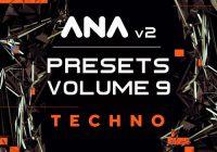 Sonic Academy ANA 2 Presets Vol 9 - Techno