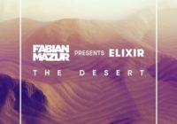Fabian Mazur presents ELIXIR - The Desert