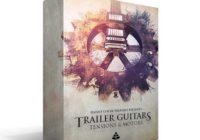 Trailer Guitars 1 - Tensions & Motors v1.2 KONTAKT