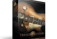 Trailer Guitars 2 - Epic & Cinematic Guitars KONTAKT