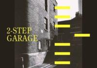 SMWL 2-Step Garage MULTIFORMAT