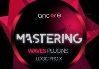 Ancore Sounds Waves EDM Mastering Logic Pro X Template