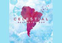 Celestial - Reggaeton Pop Sample Pack WAV