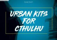 Tunecraft Urban Kits For Cthulhu