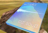 Cat Soup w0rldkit