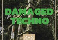 Audioreakt DAMAGED TECHNO Sample Pack