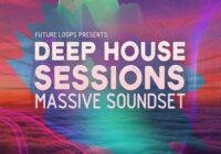 Deep House Sessions for Massive