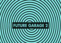 SM White Label Future Garage 2 WAV