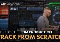 Slate Academy Edm Track From Scratch Masterclass TUTORIAL