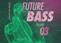 Producer Loops Future Bass Bundle Vol.1-3