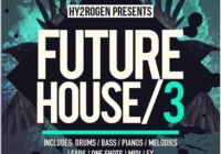 HY2ROGEN Future House 3 Sample Pack