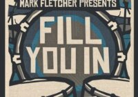 Mark Fletcher Fill You In