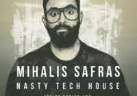 Mihalis Safras Nasty Tech House