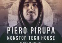 Piero Pirupa: NONSTOP Tech House