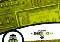 Shocking Arabic Trap For Sylenth1