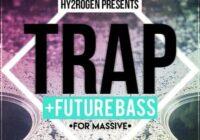 Trap & Future Bass For Massive