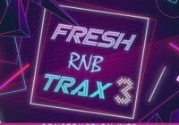 Fresh RnB Trax 3