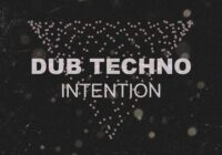 House Of Loop Dub Techno Intention MULTIFORMAT