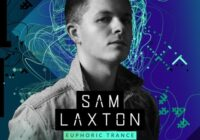 Sam Laxton - Euphoric Trance [Samples, Loops & Spire Presets]