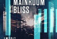 Mainroom Bliss