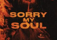 Sorry My Soul