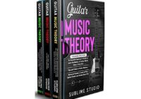 GUITAR MUSIC THEORY: 3 in 1- Essential Beginners Guide+ Tips & Tricks+ Advanced Guide to Learn to Play Guitar Chords & Scales Like a Pro