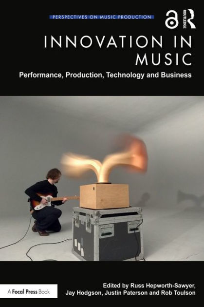 Innovation in Music: Performance, Production, Technology & Business PDF