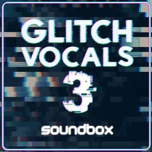Soundbox Glitch Vocals 3 WAV