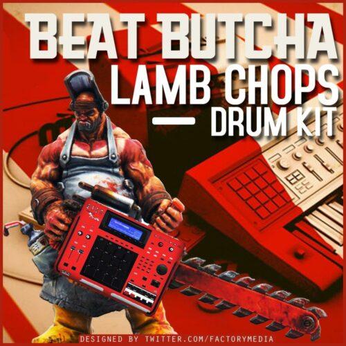 Beat Butcha Lamb Chop (Drum Kit) WAV