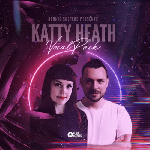 Dennis Sheperd & Katty Heath – Vocal Pack WAV