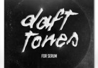 Tonepusher Daft Tones For XFER RECORDS SERUM