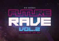 BS Future Rave Vol.2 Sample Pack WAV MIDI