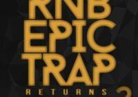 Big Citi Loops RnB Epic Trap Returns 2 WAV MIDI