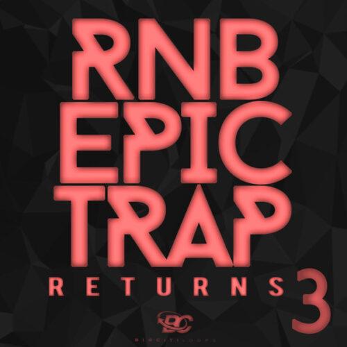 Big Citi Loops RnB Epic Trap Returns 3 WAV MIDI