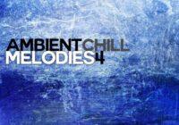 Equinox Sounds Ambient Chill Melodies 4 WAV MIDI