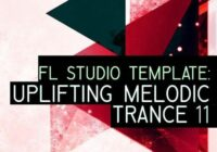 Equinox Sounds FL Studio Template: Uplifting Melodic Trance 11 WAV FLP