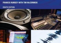 Sound & Recording: Applications & Theory, 8th Edition